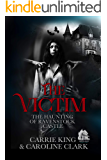 The Victim (The Haunting of Ravenstock Castle Book 7)