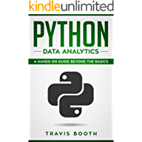 Python Data Analytics: A Hands on Guide Beyond The Basics