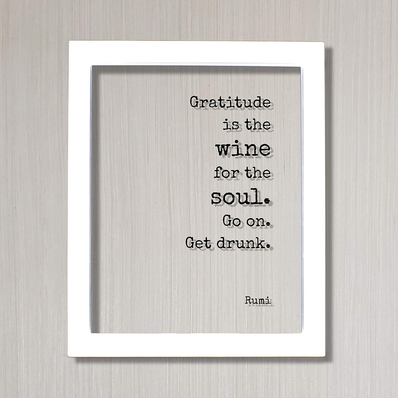get drunk Farmer/'s Market Bag Rumi gratitude is the wine for the soul go on