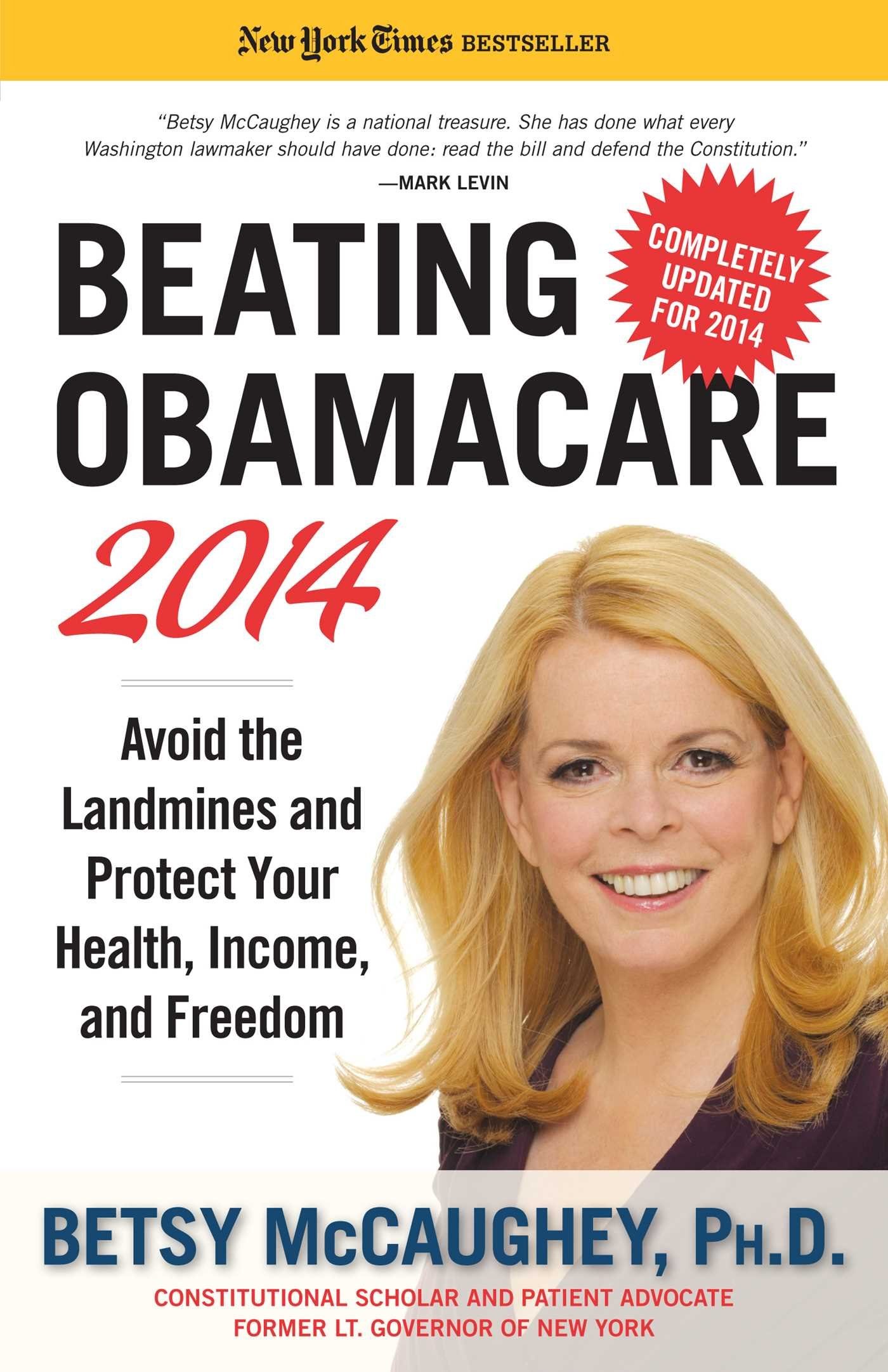 Beating Obamacare 2014: Avoid the Landmines and Protect Your Health, Income, and Freedom ebook