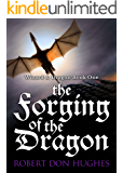 The Forging of the Dragon (Wizard and Dragon Book 1)