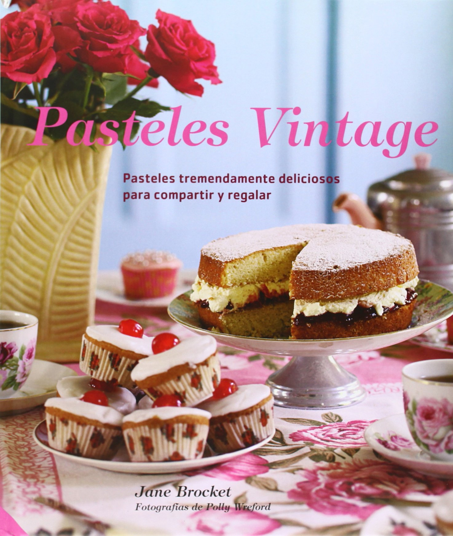 Pasteles vintage (Spanish Edition) (Spanish) Hardcover – June 30, 2014