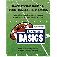 Back to the Basics: Football Drill Manual: Football Drill Book