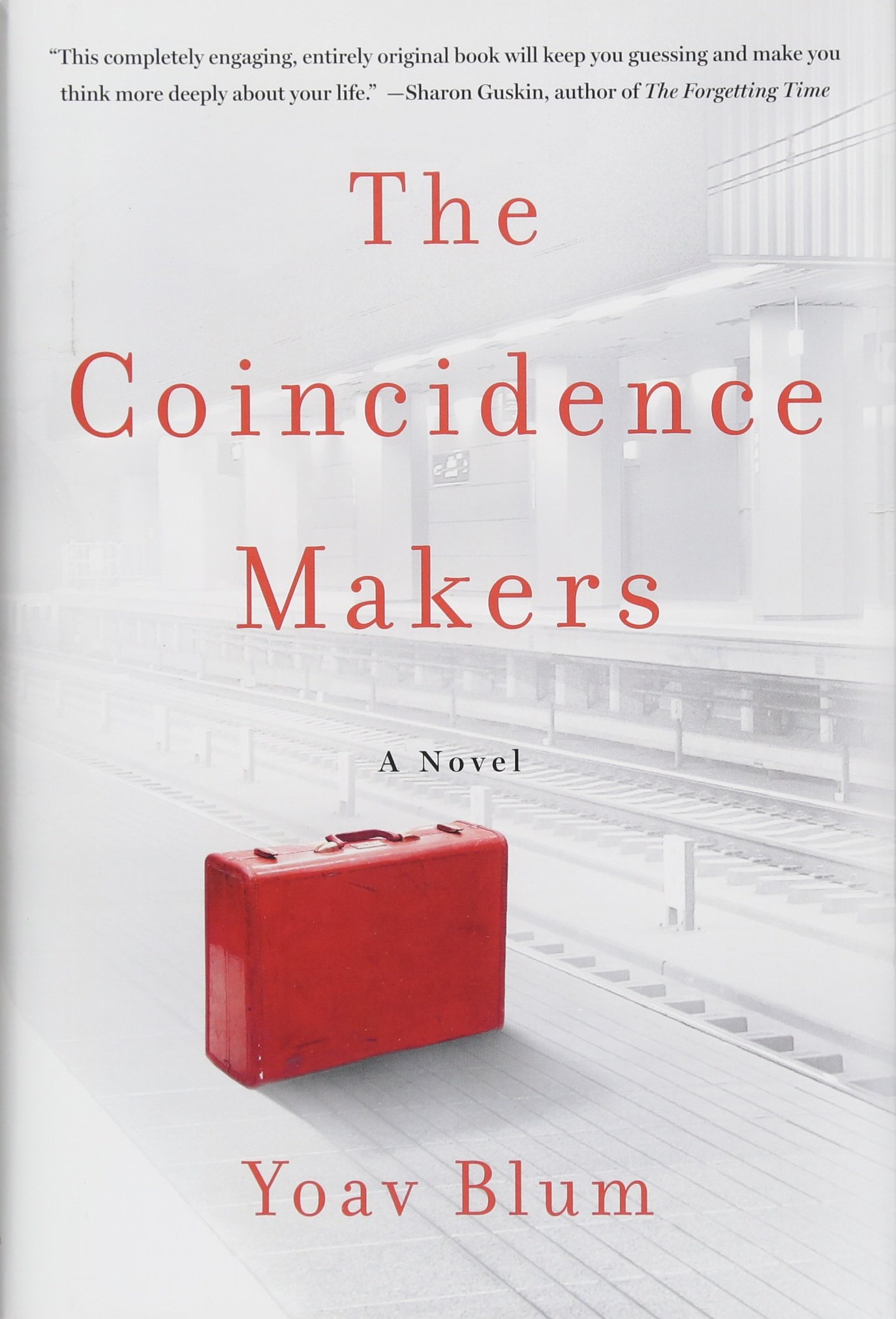 The Coincidence Makers: A Novel