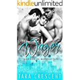 The Wager (A Ménage Romance) (Menage in Manhattan Book 4)