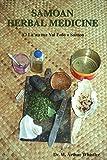 Samoan Herbal Medicine: 'O La'au ma Vai Fofo o Samoa