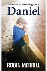 Daniel (Shelter Book 2)