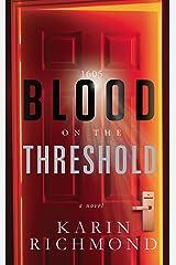 Blood on the Threshold Kindle Edition
