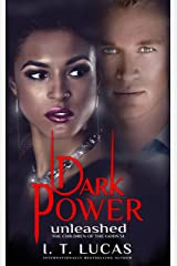 Dark Power Unleashed (The Children Of The Gods Paranormal Romance Book 51) Kindle Edition