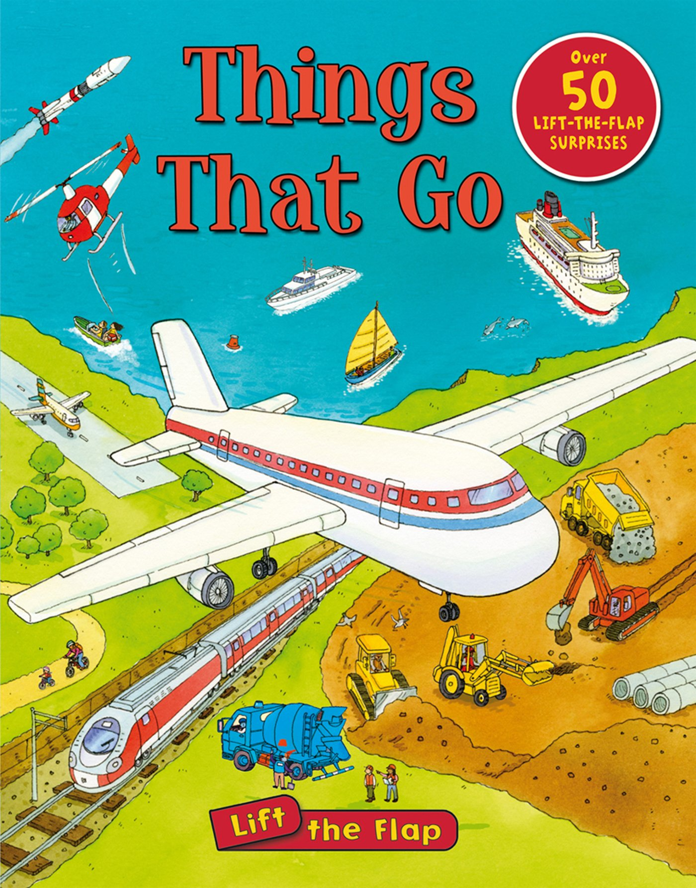 Read Online Things That Go Lift-the-Flap (Lift-the-Flap Tab Books) PDF