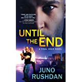 Until the End (Final Hour)