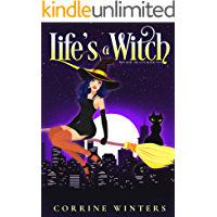 Life's A Witch (Hex And The City Book 2)
