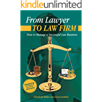 From Lawyer to Law Firm: How to Manage a Successful Law Business (English Edition)