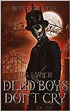 Dead Boys Don't Cry