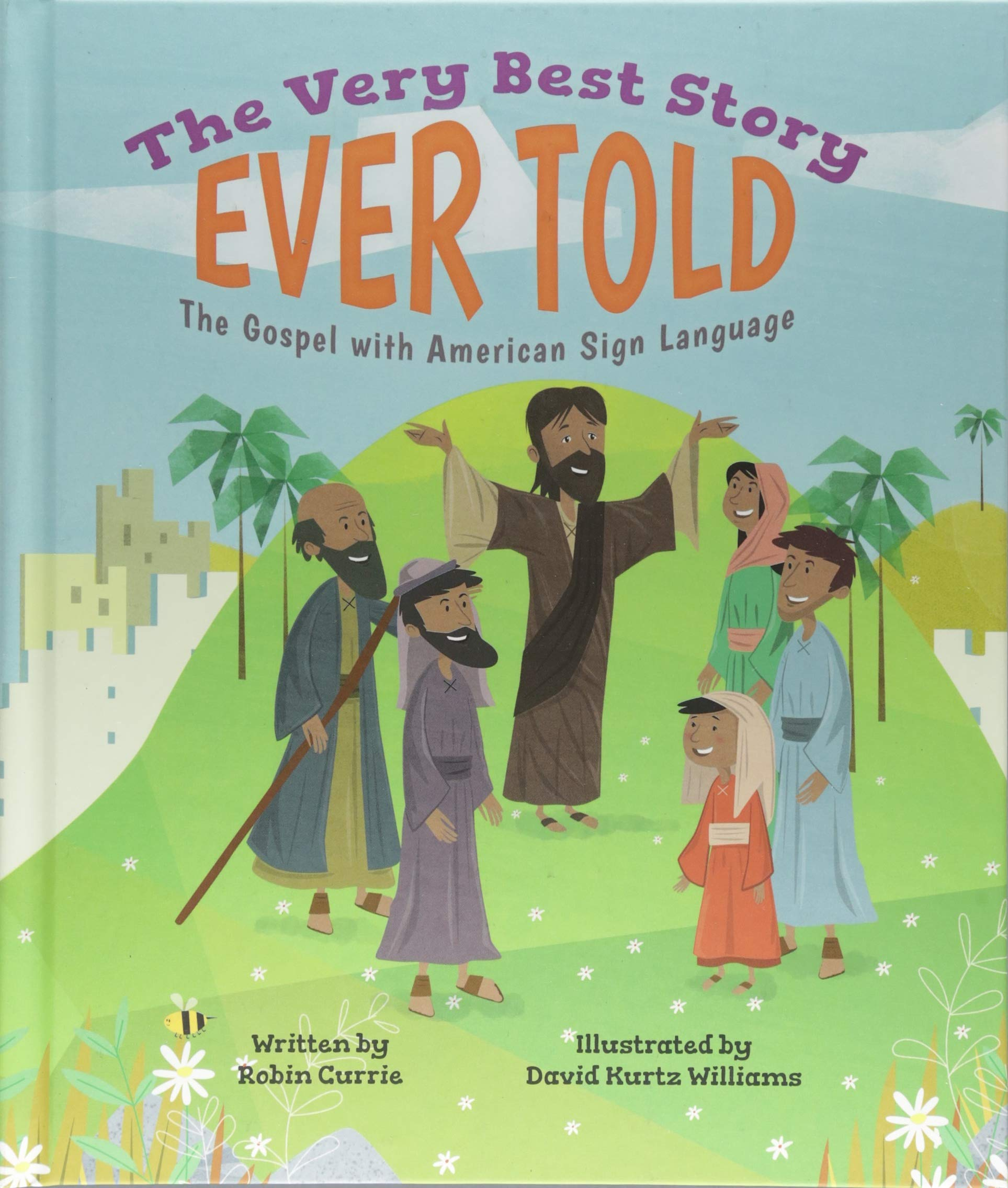 The Very Best Story Ever Told: The Gospel with American Sign Language by Beaming Books