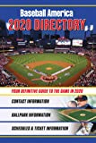Baseball America 2020 Directory: Who's Who in Baseball, and Where to Find Them (Baseball America Directory)