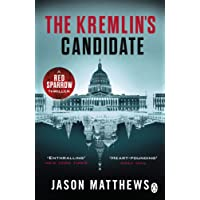 Kremlin's Candidate: Red Sparrow Trilogy 3, The