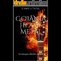 Goiânia Heavy Metal: A cena pesada da capital