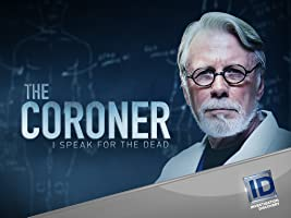 The Coroner I Speak for the Dead Season 1
