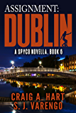 Assignment: Dublin (A SpyCo Novella Book 6)