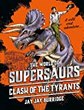 Supersaurs 3: Clash of the Tyrants