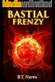 Bastial Frenzy (The Rhythm of Rivalry: Book 4)