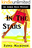 In The Stars: A Humorous Romantic Mystery (Amber Reed Mystery Book 1)