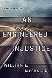 An Engineered Injustice (Philadelphia Legal) (English Edition)