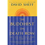 The Buddhist on Death Row: How One Man Found Light in the Darkest Place