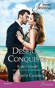 Desejo & Conquista (Harlequin Jessica Livro 279)
