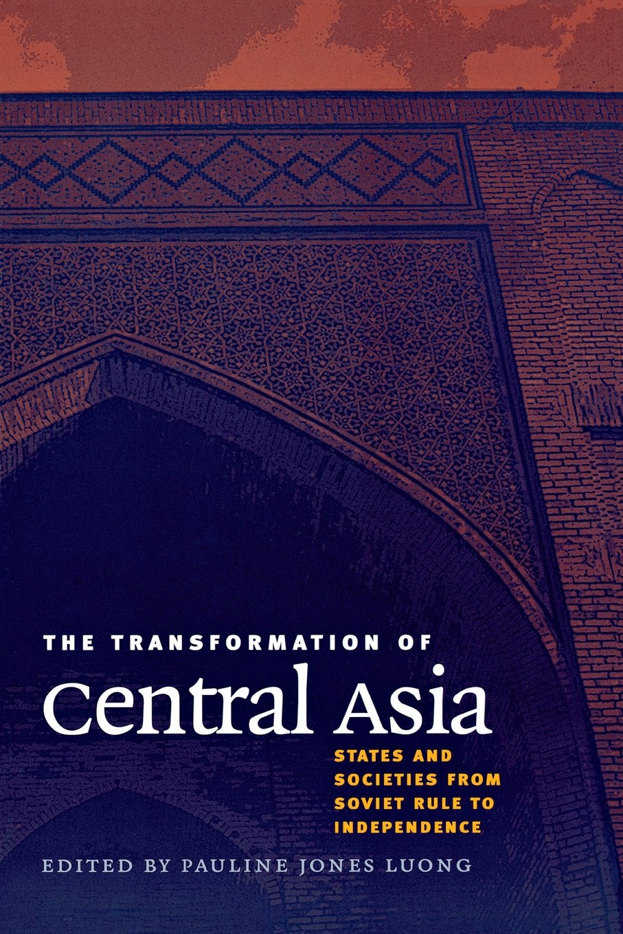 Download The Transformation of Central Asia: States and Societies from Soviet Rule to Independence pdf epub