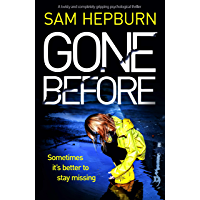 Gone Before: A twisty and completely gripping psychological thriller