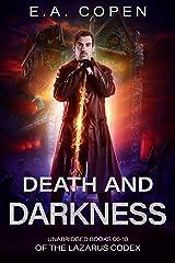 Death And Darkness (The Lazarus Codex Books 06-10): Death's Door, Night Terror, Dark Revel, Dark Horse, Casting Shadows Kindle Edition