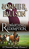 Rewarding Redemption: A Clearwater County Romance (A Clearwater County Romance series Book 8)