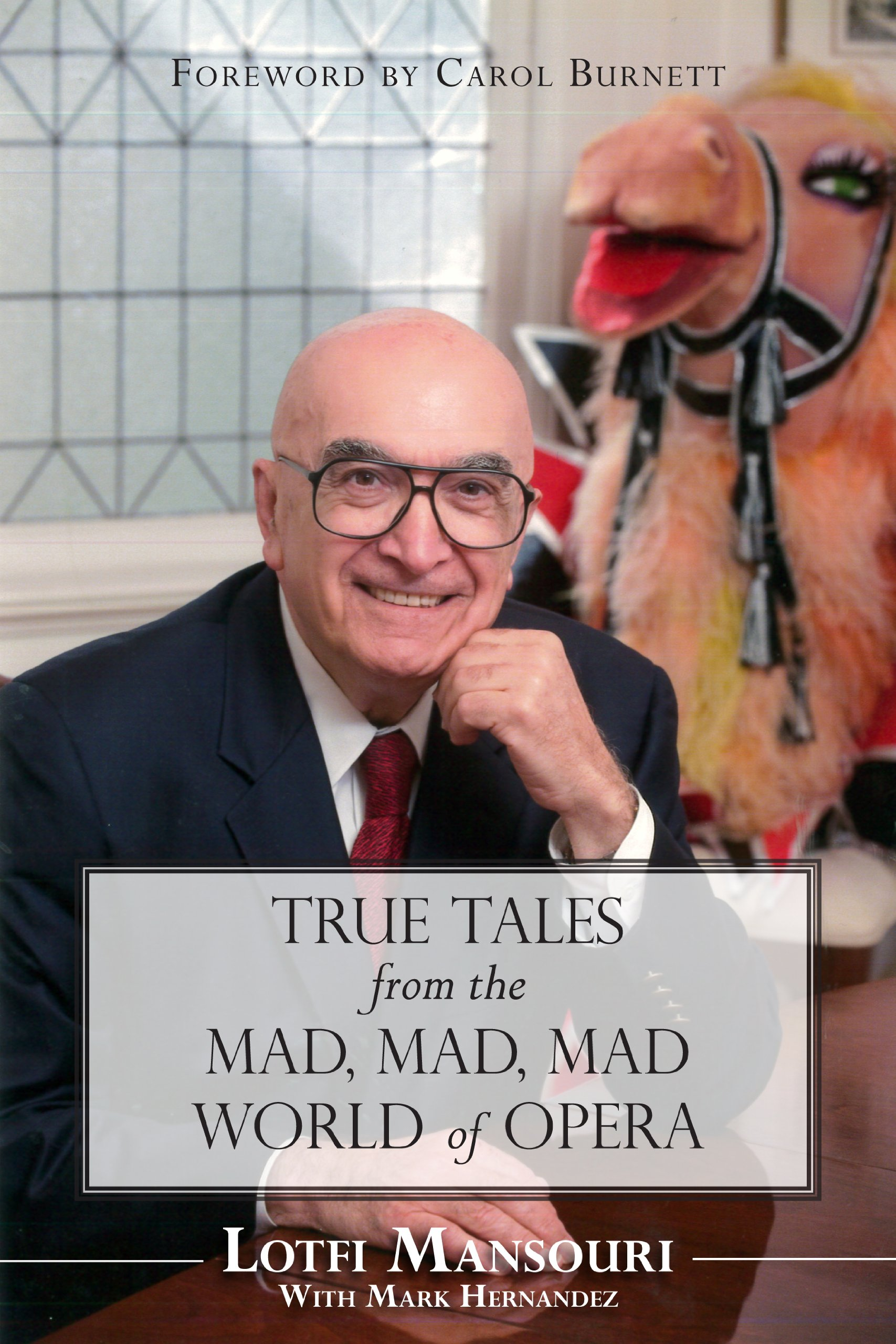 Download True Tales from the Mad, Mad, Mad World of Opera pdf