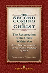 The Second Coming of Christ: The Resurrection of the Christ Within You Kindle Edition