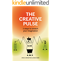 The Creative Pulse: 5 steps to stretch your imagination