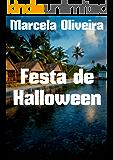 Festa de Halloween (Portuguese Edition)