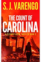 The Count of Carolina (A Clean Up Crew Thriller Book 2) Kindle Edition