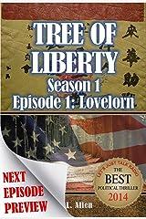 Tree Of Liberty: Lovelorn: Season 1: Episode 1 Kindle Edition