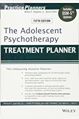 The Adolescent Psychotherapy Treatment Planner: Includes DSM-5 Updates Paperback