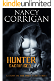 Hunter Sacrificed: Children of the Damned (Wild Hunt Book 1)