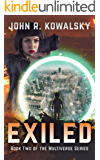Exiled: Book Two of the Multiverse Series