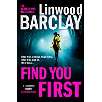 Find You First: From the international bestselling author of books like Elevator Pitch comes the most gripping crime…