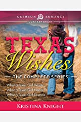 Texas Wishes: The Complete Series Kindle Edition