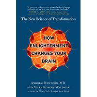 How Enlightenment Changes Your Brain: The New Science of Transformation (English Edition)