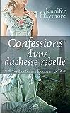 Confessions d'une duchesse rebelle: Les Soeurs Donovan, T3