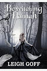 Bewitching Hannah Kindle Edition