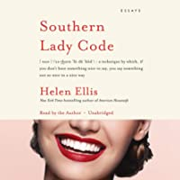 Southern Lady Code: Essays