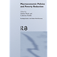 Macroeconomic Policies and Poverty (Routledge Studies in the Modern World Economy Book 53)